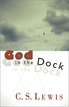C.S. Lewis' God in the Dock; a collection of essays dealing primarily with theological and ethical issues.