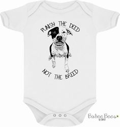 Pit Bull Baby Clothes Punish the Deed Not the Breed by BabeeBees
