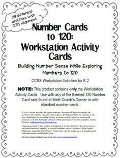 Common Core: Number Cards to 120, Workstation Activity Cards. Student activity cards for exploring numbers to 120 and be used with standard number cards or with themed number card sets (sold separately).
