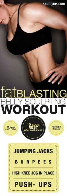 Fat Blasting Belly Sculpting Workout--a 4 minute fat blaster that burns fat for up to 24 hours!  #fatblaster #bellysculpting #workout #skinnyms