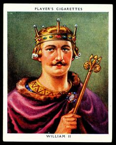 King William II (reigned 1087-1100). The third son of William I of England. He had powers over Normandy and influence in Scotland. He was less successful in extending control into Wales. William is commonly known as William Rufus, perhaps because of his red-faced appearance.