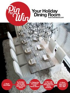 Pin to Win Your Holiday Dining Room from Overstock.com www.overstock.com/pin-to-win