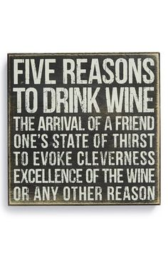 Primitives by Kathy '5 Reasons to Drink Wine' Box Sign available at #Nordstrom
