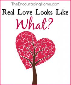 Real Love Looks Like What?
