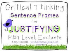 "{Say What?} Critical Thinking Language Sentence Frames - Aligned to Common Core - ""I agree with ___ because___"" 8 frames in all. RBT level of thinking is Evaluate. {FREE}"