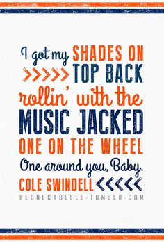 Chillin' It - Cole Swindell. LOVE this song!!