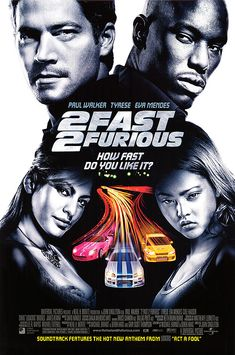 The Fast And The Furious 2: 2 Fast 2 Furious