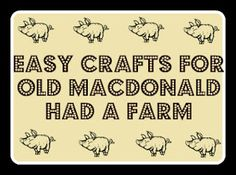 Super cute crafts for farm animals even for the craft-challenged Moms out there!