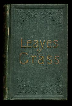 Walt Whitman ~ Leaves of Grass Book