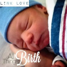Link Love: All Things Birth // Important information for pregnant women, including why 40 weeks of gestation is important, how sleep can affect labor, tips on writing a birth plan, how dilation isn't the indicator some believe it to be, why the dreaded transition stage of labor is a good thing and how post-partum care can help mothers.