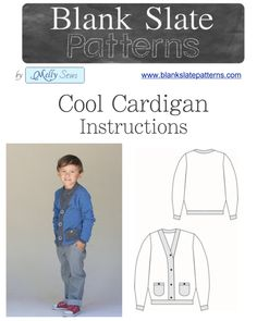 A sewing pattern for boys! The Cool Cardigan PDF Sewing Pattern - 18M to 8 Years - by Blank Slate Patterns via lilblueboo.com