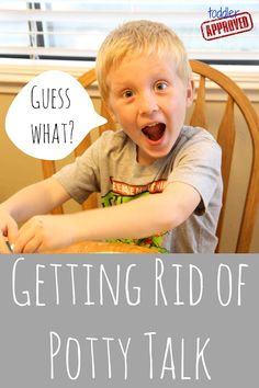 Toddler Approved!: Getting Rid of Potty Talk