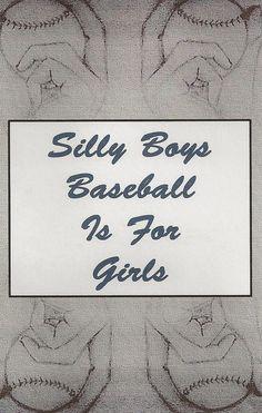 Silly Boys Baseball Is For Girls 2 Digital Art