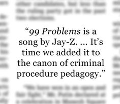 """- Excerpt from a recently published article in the Saint Louis University Law Journal written by Southwestern Law School's Caleb Mason. """"Learning the Fourth Amendment, With a Little Help from Jay-Z"""", July 11, 2012. http://on.wsj.com/NhvADT"""