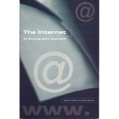 #Book - 'The Internet: An Ethnographic Approach' #netnography
