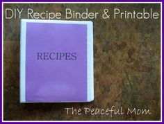 Organize Your Recipes: Tutorial and FREE Printable!