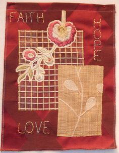 Faith - Hope - Love embroidered mini quilt at Debby Quilts