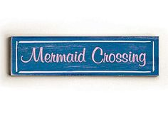 ArteHouse - Mermaid Crossing Wood Sign
