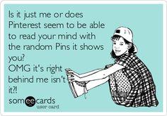 Pinterest is like a mind reader!