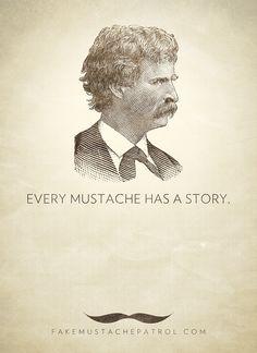 EVERY MUSTACHE HAS A STORY. MARK TWAIN PRINT.