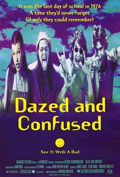 Dazed and Confused...Takes me back...man oh man I love those red heads :)