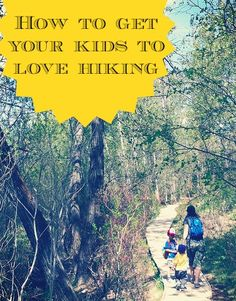 How To Make Hiking With Kids Fun And Easy #hiking #kids #outdoors