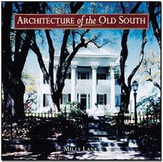 Architecture of the Old South