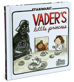 Vader's Little Princess book at Think Geek. Sequel to Vader and Son.