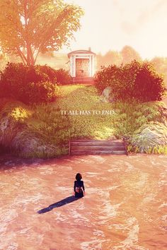 Best video game ending possibly of all time... And that saying and Elizabeth in the water alone would make a beautiful tattoo