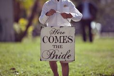 Here Comes the Bride sign <3