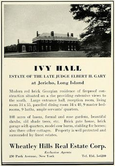 Old Long Island: 'Ivy Hall'; A 1931 advertisement for 'Ivy Hall', originally the Ralph Julius Preston estate designed by Warren & Wetmore c. 1904 in Jericho.