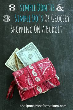 3 simpe don'ts and 3 simple does of grocery shopping on a budget