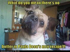 What do you mean there's not butter in Paula Deen's new recipe?