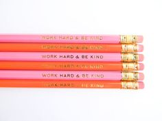 Work Hard & Be Kind Pencils  Orange and Pink by AmandaCatherineDes, $12.00