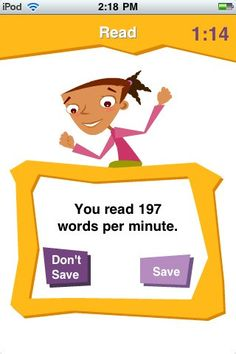 app for practicing fluency- keeps track of words per minute!  I have this on my ipod.  Use it all the time.