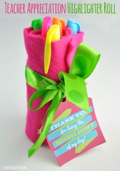 Easy Teacher Appreciation Highlighter Gift Idea teacher appreciation, chica circl, roll gift, gift ideas, highlight roll