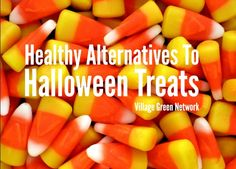 Healthy Alternatives To Halloween Treats / http://villagegreennetwork.com/healthy-alternatives-halloween-treats/