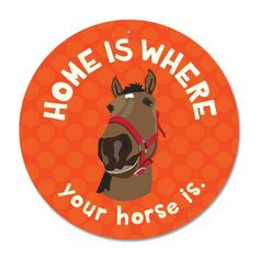 "Home Is Where Your Horse Is Sign 12"" Round - Red"