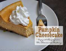 """Pumpkin Cheesecake (The Cheesecake Factory Copycat Recipe)"""