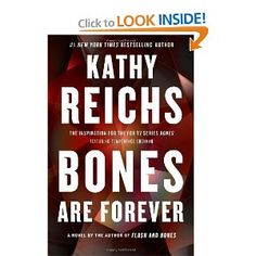 forensic mysteries - Bones Are Forever: A Novel (Temperance Brennan) by Kathy Reichs
