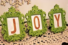 Frame your favorite holiday phrase inspiration - you could spray paint the frames to fit into your color scheme, too!