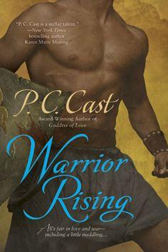 Warrior Rising (Goddess Summoning Series) by P.C Cast