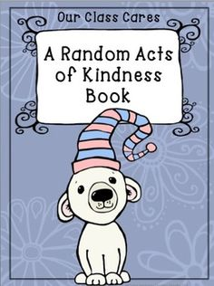 """FREE Random Acts of Kindness Class Book Template....Follow for Free """"too-neat-not-to-keep"""" teaching tools & other fun stuff :)"""