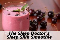 The Sleep Doctor's Sleep Slim Smoothie