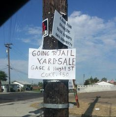 funny signs, funny pictures, funni, animal videos, garage sales, jail yard, american idol, yard sale, yards