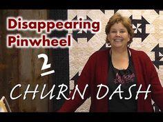 ▶ Disappearing Pinwheel Part 2 - The Churn Dash Pinwheel Quilt - YouTube