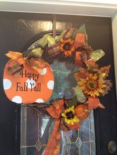 Beautiful Fall wreath - Happy Fall Y'all!