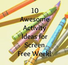 Want to go Screen Free but arent sure how? Look no further! Click for some awesome unplugged activities! Our personal favorite? LIVING ROOM DANCE PARTY!!