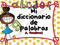Picture Dictionary in Spanish from Angelica Sandoval on TeachersNotebook.com -  (58 pages)  - Students draw pictures for each letter. It's an interactive picture dictionary created by the students. I have provided one picture but the goal is for them to write in the word, sketch and learn the word.
