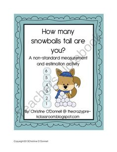 How many Snowballs tall are you? Non-Standard Measurement Freebie! from Crazy in Pre K on TeachersNotebook.com -  (11 pages)  - Use the snowballs to see how tall you are, measure against your classmates and teachers!